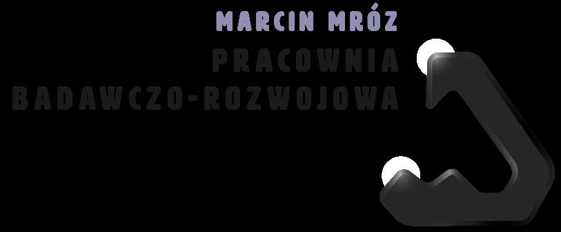 PRACOWNIA BADAWCZO-ROZWOJOWA MARCIN MRÓZ